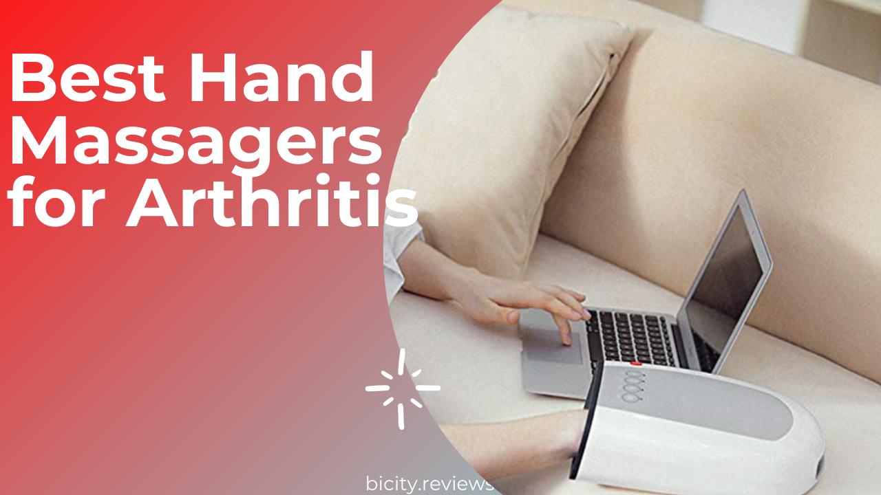 Best Hand Massagers for Arthritis