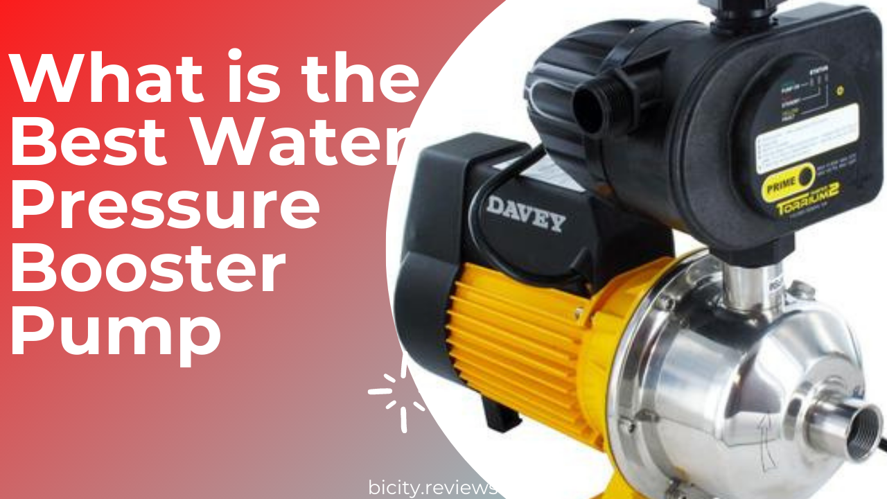 What is the Best Water Pressure Booster Pump